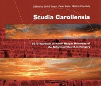 Confessionality and University in the Modern World ? 20th Anniversary of ?Károli? University, ed. Enikö Sepsi, Péter Balla, Márton Csanády