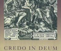 Credo in Deum w teologii i sztuce Kościołów chrześcijańskich, red. ks. Ryszard Knapiński, Aneta Kramiszewska