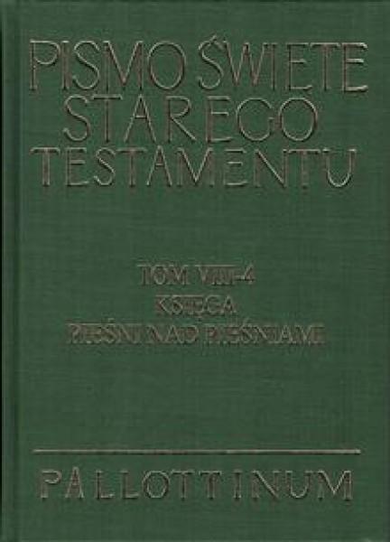 Księga Pieśni nad pieśniami : wstęp - przekład z oryginału; komentarz